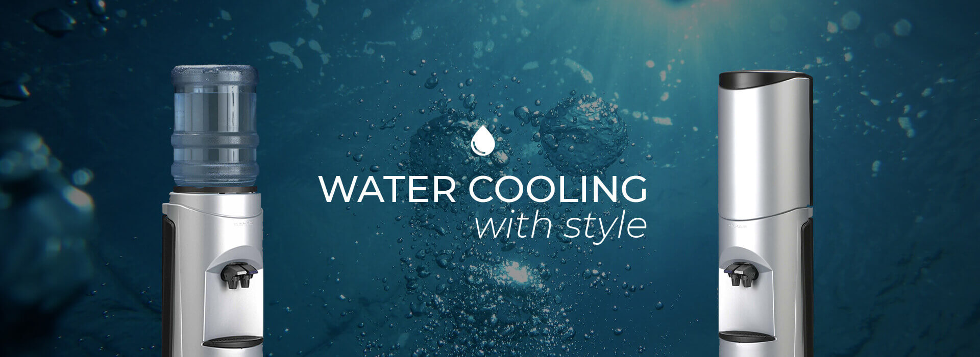 WATER COOLING with style